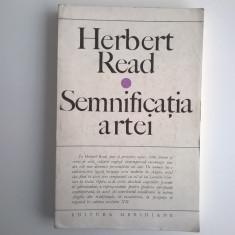 Herbert Read - Semnificatia artei - Eseu