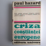 Paul Hazard – Criza constiintei europene, 1680-1715 - Filosofie