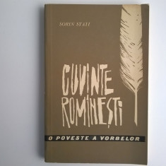 Sorin Stati – Cuvinte romanesti o poveste a vorbelor - Eseu