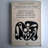 Lucian Blaga - Trilogia culturii - Filosofie