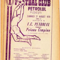 Program meci fotbal PETROLUL PLOIESTI - POIANA CAMPINA 27.08.1978