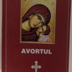 AVORTUL - Carti Crestinism