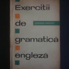 CONSTANTIN SANDULESCU - EXERCITII DE GRAMATICA ENGLEZA - Curs Limba Engleza Altele