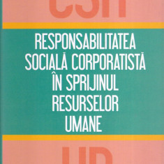 Elaine Cohen - Responsabilitatea sociala corporatista in sprijnul resurselor umane - 693533 - Carte Sociologie