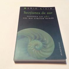 Mario Livio Sectiunea de aur Povestes lui Phi, cel mai uimitor numar,RF12/3