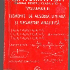 (C7037) MIRCEA GANGA - MATEMATICA CLASA A XI-A, ALGEBRA LINIARA, GEOMETRI VOL II