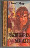 (C7057) KARL MAY - RAZBUNAREA SANGELUI, Alta editura, 1992