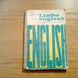 LIMBA ENGLEZA * Manual anul I de studiu - C. Cojan, L. Pamfil-Teodoreanu - 1976 - Curs Limba Engleza