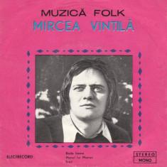 Mircea Vintilă – Bade Ioane (Single) - Muzica Folk Altele, VINIL