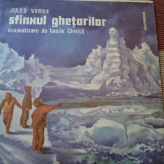 JULES VERNE SFINXUL GHETARILOR disc vinyl poveste dramatizare vasile chirita lp - Muzica pentru copii electrecord, VINIL