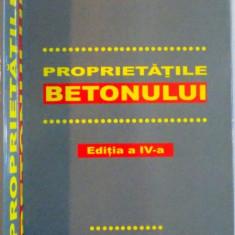 PROPRIETATILE BETONULUI de A.M. NEVILLE, EDITIA A IV A, 2003 - Carti Mecanica