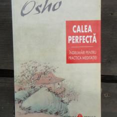 CALEA PERFECTA - OSHO - Carti Samanism