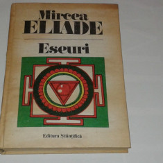MIRCEA ELIADE - ESEURI ~ Mitul eternei reantoarceri \ Mituri, vise si mistere ~ - Filosofie