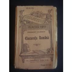 GHEORGHE ADAMESCU - ELOCUENTA ROMANA (editie veche)