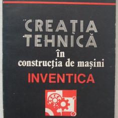Vitalie Belous - Inventica, Creatia Tehnica In Constructia De Masini, Alta editura