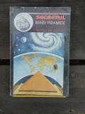 SECRETUL MARII PIRAMIDE - G. BARBARIN, Alta editura