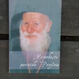 NE VORBESTE PARINTELE PORFIRIE - Carti ortodoxe