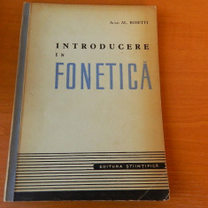 Introducere in fonetica, Acad. Al. Rosetti, Ed. Stiintifica, 1957, Alta editura