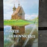POVETE DUHOVNICESTI - SFANTUL MACARIE DE LA OPTINA - Carti ortodoxe