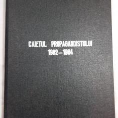 CAIETUL PROPAGANDISTULUI 1982 - 1984 - Carte Epoca de aur