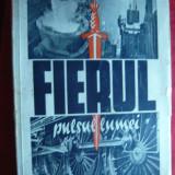E.Schmahl - Fierul, pulsul Lumii, interbelica, Ed. Scrisul Romanesc Craiova