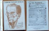 Caietele Panait Istrati ; Cruciada romanismului , Scrieri politice 1934 - 1935