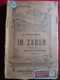 H.Sienkiewicz - In zadar ,interbelica , BPT 942-943,trad.H.Ciocalteu,Ed.Alcalay, Alta editura