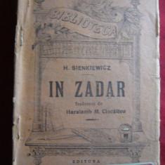 H.Sienkiewicz - In zadar, interbelica, BPT 942-943, trad.H.Ciocalteu, Ed.Alcalay - Nuvela