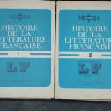 HISTOIRE DE LA LITERATURE FRANCAISE 2 VOLUME - Carte veche