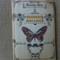 Broderie Mecanica Aurelia Sillo carte hobby planse desene modele 1982