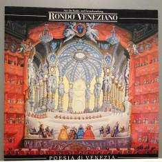 RONDO VENEZIANO - POESIA DI VENEZIA (1988/BMG REC/RFG) - Vinil/Impecabil(NM) - Muzica Clasica ariola