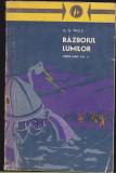h g wells - razboiul lumilor ( opere alese vol II )