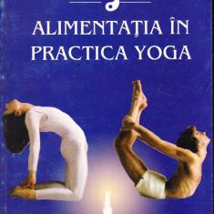 Dan Bozaru - Alimentatia in practica Yoga - 36451 - Carte tratamente naturiste