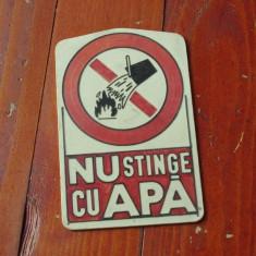 Indicator protectia muncii perioada comunista anii 70-80 / Nu stinge cu Apa !!!