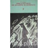 C. Gane - Trecute vieti de doamne si domnite (2 vol.), 1991