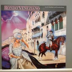 RONDO VENEZIANO - MAGICA MELODIA (1991/BMG REC/RFG) - Vinil/Impecabil(NM) - Muzica Clasica ariola