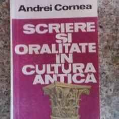 Scriere Si Oralitate In Cultura Antica - Andrei Cornea, 533145 - Istorie