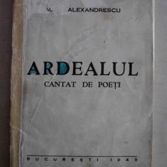 MATEI ALEXANDRESCU(dedicatie/semnatura)ARDEALUL CANTAT DE POETI, ED.PRINCEPS - Carte veche