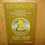ILUMINATII -PIERRE-ANDRE TAGUIEFF - Carte paranormal, Rao