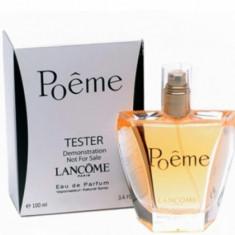 Parfum TESTER Lancome Poeme dama, 100 ml, calitatea 1, Livrarea Gratuita - Parfum femeie Lancome, Apa de parfum