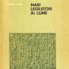 Vladimir Hanga - Mari legiuitori ai lumii.Hammurapi, Iustinian, Napoleon - 36571 - Atlas