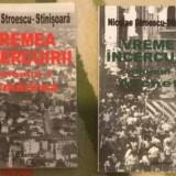 Vremea incercuirii / Nicolae Stroescu-Stinisoara Stanisoara Vol. 1-2 - Istorie