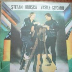 Stefan Hrusca Vasile Seicaru abum disc vinyl LP muzica folk pop rock electrecord, VINIL
