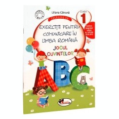 Culegere de exercitii pentru comunicare in limba romana JOCUL CUVINTELOR, cls. a 1-a