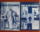 Z. Ornea - Viata lui Titu Maiorescu (2 volume) editie revizuita si corectata, Alta editura, Z. Ornea