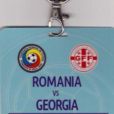 Acreditare meci fotbal ROMANIA - GEORGIA 03.06.2016 - Bilet meci