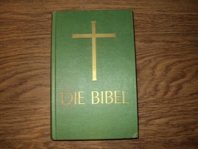 Biblie  in Limba Germana - Die Bibel foto