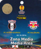 Acreditare meci fotbal ASTRA Giurgiu - FC SALZBURG 02.10.2014 Europa League