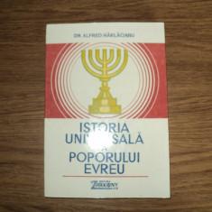 Istoria universala a poporului evreu - Dr. Alfred Harlaoanu - Istorie