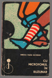 (C6891) MIRCEA RADU IACOBAN - CU MICROFONUL IN BUZUNAR